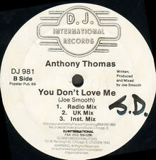 ANTHONY THOMAS - You Don't Love Me