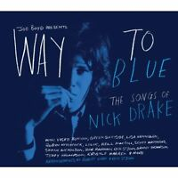 Way To Blue - The Songs Of Nick Drake [CD]