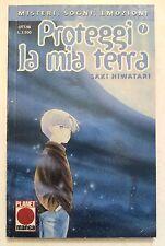 Proteggi La Mia Terra n. 7 di Saki Hiwatari - OFFERTA! - 1a ed. Planet Manga
