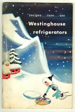 Vintage 1948 WESTINGHOUSE Refrigerators Recipes Care & Use Booklet! & Warranty!