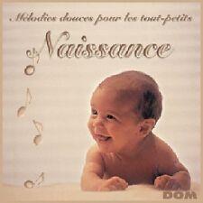 CD NEUF et Scellé- MELODIES DOUCES POUR LES TOUT PETITS - NAISSANCE -C33