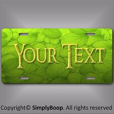 Green Leaf Leaves Personalized Your Text Slate License Plate Auto Car Tag New PL