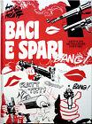 Hugo Pratt, Baci e spari, Ed. Mondadori, 1973