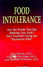 Food Intolerance  Elizabeth Workman Virginia A Jones John Hunter used paperback
