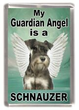 "Miniature Schnauzer Dog Fridge Magnet ""My Guardian Angel is a ...."" by Starprint"