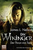 Die Wikinger - Der Thron von Tara von James L. Nelson (Taschenbuch)