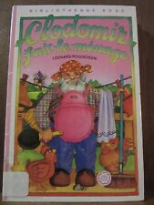 Leonard Roggeveen: Clodomir fait le ménage / Bibliothèque Rose, 1987