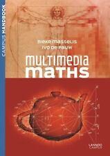 Multimedia Maths, , De Pauw, Ivo, Masselis, Bieke, Very Good, 2014-08-15,