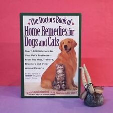 M Hoffman, ed: The Doctors Book of Home Remedies for Dogs & Cats/animals/health