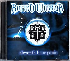 RUSTED WARRIOR - Eleventh Hour Panic CD Heavy Metal Rock 2004 Guitar RARE
