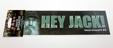 "Hunting "" Hey Jack "" Uncle Si Duck Dynasty Bumper Sicker Decal 3"" x 11"" 1/6"