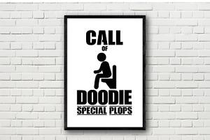 CALL OF DOODIE Funny Humorous Joke Bathroom Toilet Wall Art Print Poster. Duty