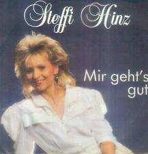 """7"""" Steffi Hinz/Mir Geht´s Gut"""