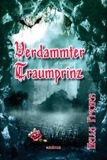 """""""Verdammter Traumprinz"""" Vampir Fantasy Roman von Hella Fischer"""