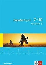 Impulse Physik 7-10 / Arbeitsbuch 3 (Klasse 9 oder ... | Buch | Zustand sehr gut