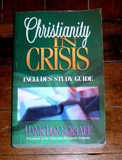 BOOK: Christianity in Crisis by Hank Hanegraaff (1997 Harvest House) Faith Cults