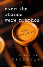 NEW - Even the Rhinos Were Nymphos: Best Nonfiction