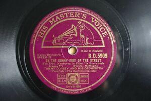 CLASSIC 1945 TOMMY DORSEY 78 ON THE SUNNY SIDE OF THE STREET UK HMV BD 5909 E/E-