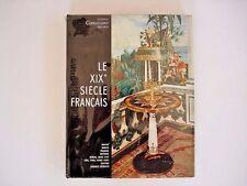 Collection Connaissance des Arts, Le XIX Siecle Francais, 1957 Hachette INV107