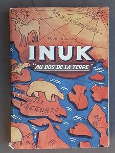 Inuk au dos de la terre - Buliard - EAS - LAS - Esquimaux du cuivre Mackenzie