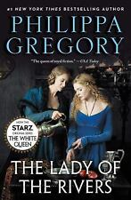 The Plantagenet and Tudor Novels: The Lady of the Rivers by Philippa Gregory
