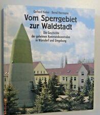 Vom Sperrgebiet zur Waldstadt ~Geschichte d.geheimen Kommandozentralen Wünsdorf