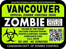 Canada Vancouver Zombie Hunting License Permit 3x 4 Decal Sticker 1323