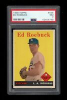 1958 Topps BB Card #435 Ed Roebuck Los Angeles Dodgers PSA NM 7 !!