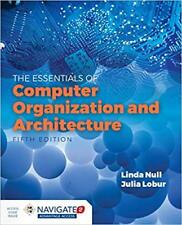 Essentials of Computer Organization and Architecture by Linda Null (2018,...