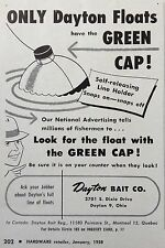 1958 AD(F27)~DAYTON BAIT CO. DAYTON, OHIO GREEN CAP FISHING FLOATS
