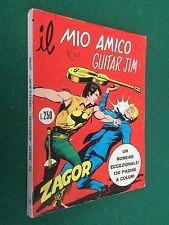 ZAGOR GIGANTE n.151 IL MIO AMICO GUITAR JIM color Daim 100 (1973)L.250 ORIGINALE