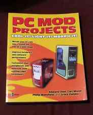 PC Mod Projects: Cool It! Light It! Morph It! by Edward Chen Paperback Book