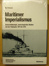 Maritimer Imperialismus Seemachtideologie seestrategisches Denken Tirpitzplan