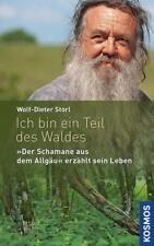 Ich bin ein Teil des Waldes ►►►UNGELESEN ° von Wolf-Dieter Storl °