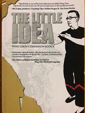 THE LITTLE IDEA - Wing Chun Companion Book II