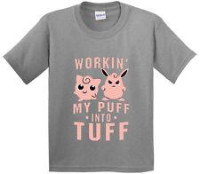 allwitty 1020 - Youth T-Shirt Workin My Puff Into Tuff Jigglypuff Pokemon