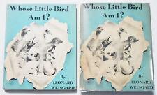 Leonard Weisgard WHOSE LITTLE BIRD AM I? scarce 1st ed in dj