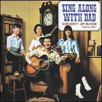 SLIM DUSTY - SING ALONG WITH DAD CD ~ AUSTRALIAN COUNTRY MUSIC *NEW*