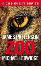 Zoo by James Patterson and Michael Ledwidge (2015, Paperback)