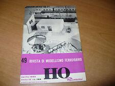 RIVISTA DI MODELLISMO FERROVIARIO HO RIVAROSSI N.49 APRILE 1962 OTTIMO