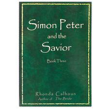 Simon Peter and the Savior ~ By Rhonda Calhoun ~ Author of The Bride