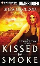 NEW Kissed by Smoke (A Sunwalker Saga Novel) by Shéa MacLeod