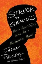 STRUCK BY GENIUS PADGETT JASON/ SEABERG MAUREEN*HARDCOVER*NEW*BRAIN INJURY**6395