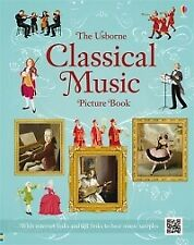 USBORNE CLASSICAL MUSIC PICTURE BOOK