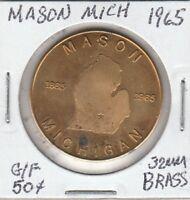 (O) Token - Mason, MI - 1965 Centennial Celebration - G/F 50 Cents - 32 MM Brass