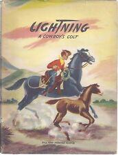 LIGHTNING; A COWBOY'S COLT. Bill and Bernard Martin. 1948 first edition