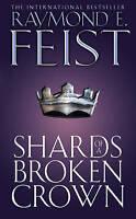 Shards of a Broken Sword, Raymond E Feist | Paperback Book | Good | 978000648348