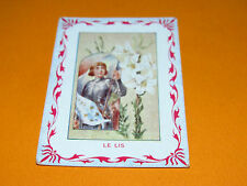 CHROMO 1900-1910 BON POINT ECOLE LE LIS LYS PLANTE FLEUR ROYALE