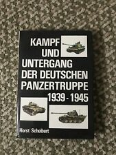 Kampf Und Untergang Der Deutschen Panzertruppe 1939-1945. Scheibert, Hbdj Vg