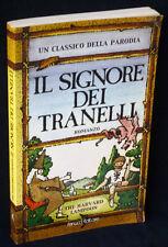 Il Signore dei Tranelli - parodia Fanucci 2002 - 9788834708903